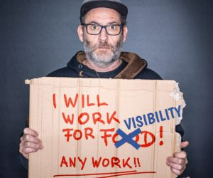 "Why a Promise of ""Working for Visibility"" is Not Enough"